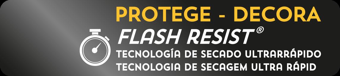 Flash Resist - Protege e Decora